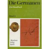 Die Germanen - Geschichte und Kultur der germanischen...