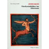 Zodiakos - Tierkreisbilder im Altertum - Kosmische...