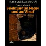 Felskunst in Negev und auf Sinai - Frühe Spuren des...
