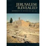 Jerusalem Revealed - Archaeology In The Holy City