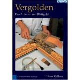 Vergolden - Das Arbeiten mit Blattgold
