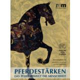 Pferdestärken - Das Pferd bewegt die Menschheit