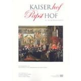 Kaiserhof - Papsthof (16.-18. Jahrhundert) BÖSEL,...