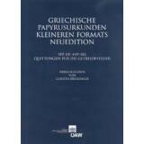 Griechische Papyrusurkunden kleineren Formats....