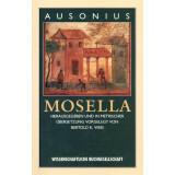 Mosella. Ausonius. Hrsg. und in metrischer...