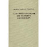Kleine Kunstgeschichte des deutschen Fachwerkbaus....