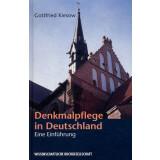 Denkmalpflege in Deutschland - Eine Einführung