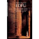 EDFU . Ein ägyptischer Tempel gesehen mit Augen der...