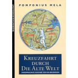 Pomponius Mela. Kreuzfahrt durch die alte Welt....