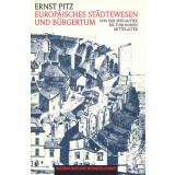 Europäisches Städtewesen und Bürgertum -...