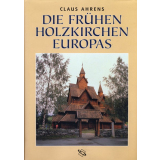 Die frühen Holzkirchen Europas. 2 Bände