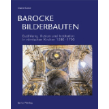 Barocke Bilderbauten. Erzählung, Illusion und...