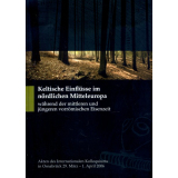Keltische Einflüsse im nördlichen Mitteleuropa...