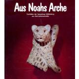 Aus Noahs Arche - Tierbilder aus der Sammlung Mildenberg...