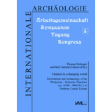 Hunters in a changing world. Environment and Archaeology...