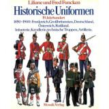 Historische Uniformen, 19. Jahrhundert. 1850 - 1900:...