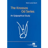 The Knossos Od Series. An Epigraphical Study