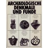 Archäologische Denkmale und Funde. 25 Jahre...