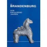 Die Brandenburg vor Eintausend Jahren