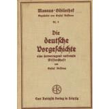 Die deutsche Vorgeschichte