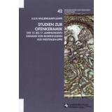 Studien zur Ofenkeramik des 12. bis 17. Jahrhunderts