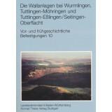 Die Wallanlagen bei Wurmlingen, Tuttlingen-Möhringen...