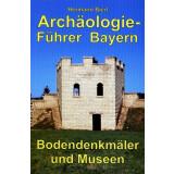Archäologieführer Bayern - Bodendenkmäler...