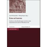 Eran ud Aneran - Studien zu den Beziehungen zwischen dem...