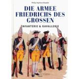 Die Arme Friedrichs des Großen - Infanterie und...