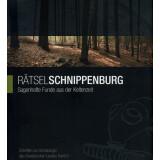 Rätsel Schnippenburg. Sagenhafte Funde aus der...