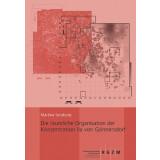 Die räumliche Organisation der Konzentration Ila von...