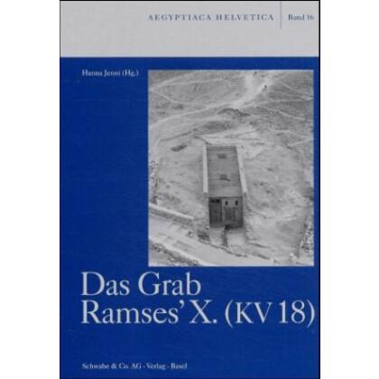 Das Grab Ramses X. - KV 18