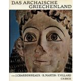 Das archaische Griechenland 620-480 v. Chr.