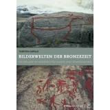 Bilderwelten der Bronzezeit - Felsbilder in...