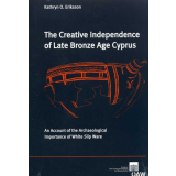 The Creative Independence of Late Bronze Age Cyprus An...