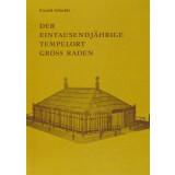 Der eintausendjährige Tempelort Gross Raden