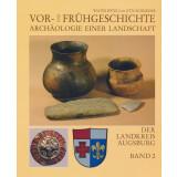 Vor- und Frühgeschichte. Archäologie einer...