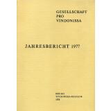 Jahresbericht der Gesellschaft pro Vindonissa 1977