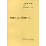Jahresbericht der Gesellschaft pro Vindonissa 1986