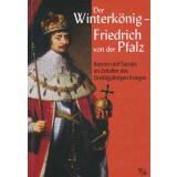 Der Winterkönig. Heidelberg zwischen höfischer...