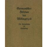 Germanischer Holzbau der Wikingerzeit