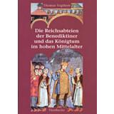 Die Reichsabteien der Benediktiner und das Königtum...