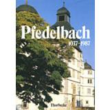 Pfedelbach 1037-1987. Aus Geschichte und Gegenwart