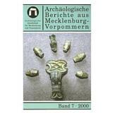 Archäologische Berichte aus Mecklenburg-Vorpommern,...