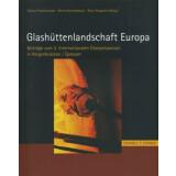 Glashüttenlandschaft Europa