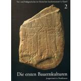 Die ersten Bauernkulturen - Jungsteinzeit in Nordhessen