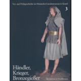 Händler, Krieger, Bronzegießer - Bronzezeit in...