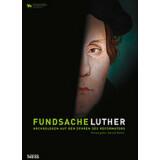 Fundsache Luther - Archäologen auf den Spuren des...