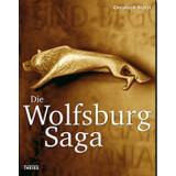Die Wolfsburg-Saga