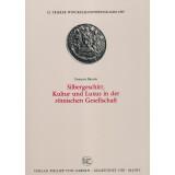 Silbergeschirr - Kultur und Luxus in der römischen...